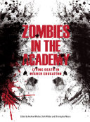 Pdf Zombies in the Academy