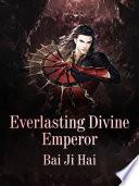 Everlasting Divine Emperor Book