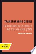 Transforming Desire