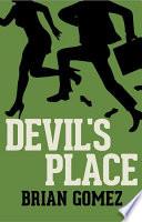 DEVIL S PLACE