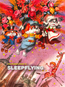The Rookie's Guide to Sleepflying