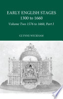 Part I Early English Stages 1576 1600