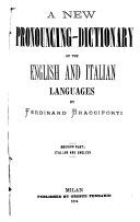 A new pronouncing dictionary of the English and Italian languages