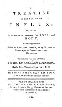 A Treatise on the Nature of Influx  Or  Of Intercourse Between the Soul and Body