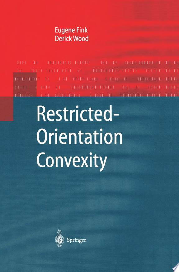 Restricted-Orientation Convexity