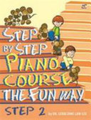 STEP BY STEP PIANO COURSE:THE FUN WAY 2