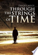 Through the Strings of Time