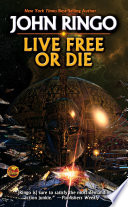 Read Online Live Free or Die For Free