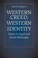 Western Creed, Western Identity
