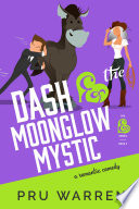 Dash   the Moonglow Mystic