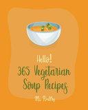Hello 365 Vegetarian Soup Recipes