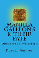 Manilla Galleon S Their Fate Book PDF