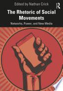 The Rhetoric of Social Movements Book