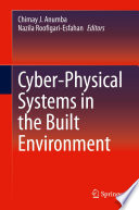 Cyber Physical Systems in the Built Environment