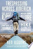 Trespassing Across America Book
