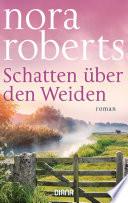 Schatten über den Weiden  : Roman