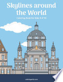 Skylines around the World Coloring Book for Kids 9 & 10