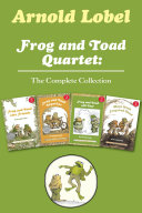 Frog and Toad Quartet: The Complete Collection