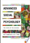 """""""Advanced Social Psychology: The State of the Science"""" by Roy F. Baumeister, Eli J. Finkel"""