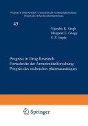 Progress in Drug Research   Fortschritte der Arzneimittelforschung   Progr  s des Recherches Pharmaceutiques