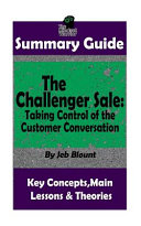 SUMMARY  the Challenger Sale  Taking Control of the Customer Conversation Book