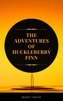 The Adventures of Huckleberry Finn (ArcadianPress Edition) Pdf/ePub eBook