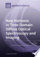 New Horizons in Time Domain Diffuse Optical Spectroscopy and Imaging Book