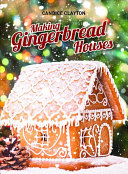 Making Gingerbread Houses Book PDF