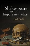 Shakespeare and Impure Aesthetics
