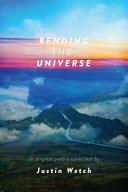 Pdf Bending the Universe
