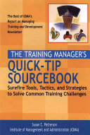 The Training Manager s Quick Tip Sourcebook
