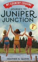 Journey to Juniper Junction