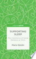 Supporting Sleep