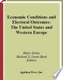 Economic Conditions and Electoral Outcomes