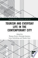 Tourism and Everyday Life in the Contemporary City