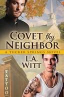 Covet Thy Neighbor Book PDF