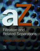 A Z Of Filtration And Related Separations Book PDF
