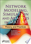Network Modeling  Simulation and Analysis in MATLAB Book