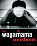 The Wagamama Cookbook Pdf/ePub eBook