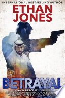 Betrayal: A Javin Pierce Spy Thriller