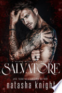"""Salvatore: a Dark Mafia Romance"" by Natasha Knight"