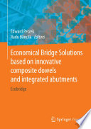 Economical Bridge Solutions based on innovative composite dowels and integrated abutments