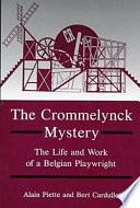 The Crommelynck Mystery