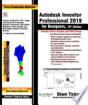 Autodesk Inventor Professional 2019 For Designers 19th Edition
