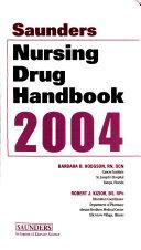 Saunders Nursing Drug Handbook 2004 Book