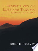 Perspectives on Loss and Trauma Book