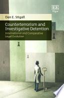Counterterrorism and Investigative Detention Book