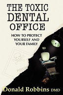 The Toxic Dental Office Book