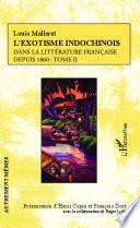 L'exotisme indochinois dans la littérature française