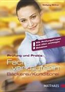 Prüfung und Praxis Fachverkäuferin in Bäckerei und Konditorei